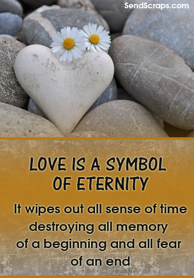 Love is a symbol of eternity...